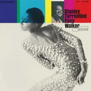 turrentine-easy-walker